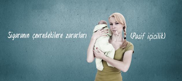 Hamileyken Pasif İçici Olmak ve Bebek Sağlığı