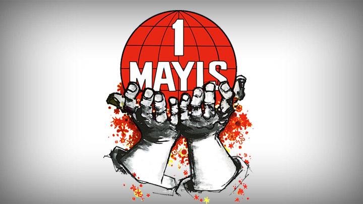 1 Mayıs İşçi ve Emekçi Bayramı Kutlu Olsun!