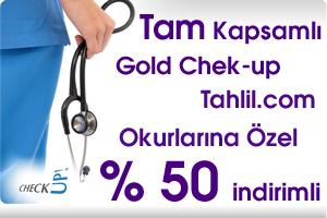 Tam Kapsamlı Gold Chek-up Tahlil.com'a Özel % 50 İndirimli